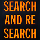 SEARCH AND RE SEARCH